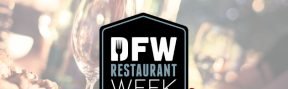 Reservations Open for 20th Anniversary DFW Restaurant Week
